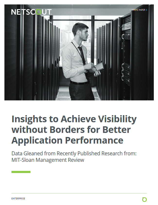 Achieve Visibility without Borders for Better Application Performance