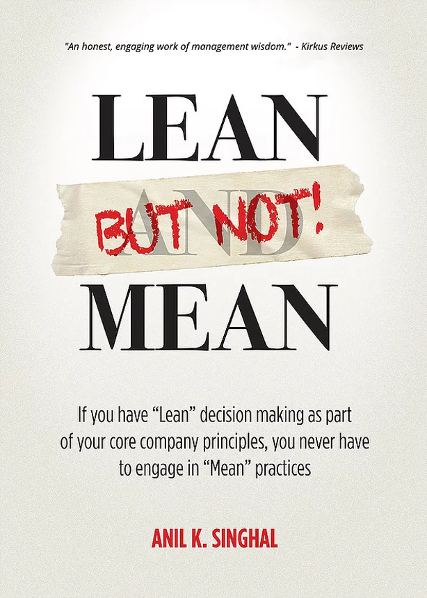 Lean But Not Mean by Anil Singhal