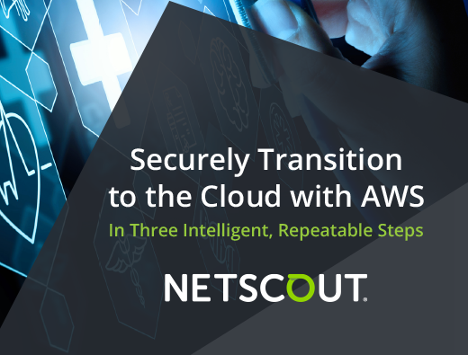 Securely Transition to the Cloud with AWS In Three Intelligent, Repeatable Steps