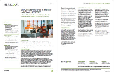 BPO Operator Improves IT Efficiency by 80% with NETSCOUT