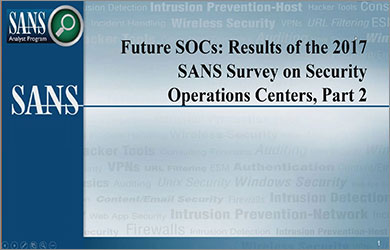 SANS Security Operations Center Report Webinar