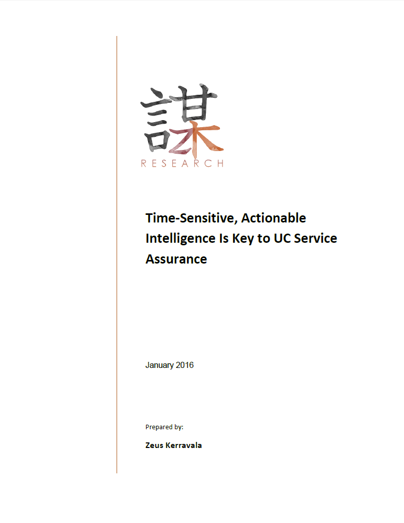 ZK Research Time-Sensitive, Actionable Intelligence Is Key to UC Service Assurance