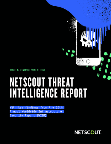 NETSCOUT Threat Intelligence Report 2H 2019